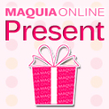 MAQUIA ONLINEプレゼント